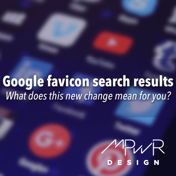 Google favicon search results: What does this new change mean for you?