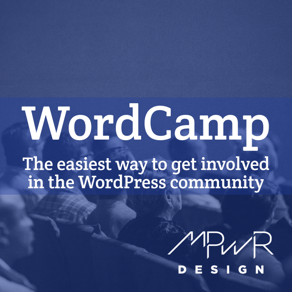 WordCamp: The easiest way to get involved in the WordPress community