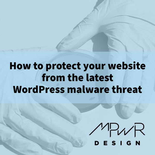 How to protect your website from the latest WordPress malware threat