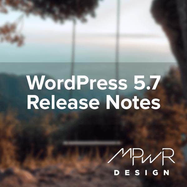 WordPress 5.7 Release Notes