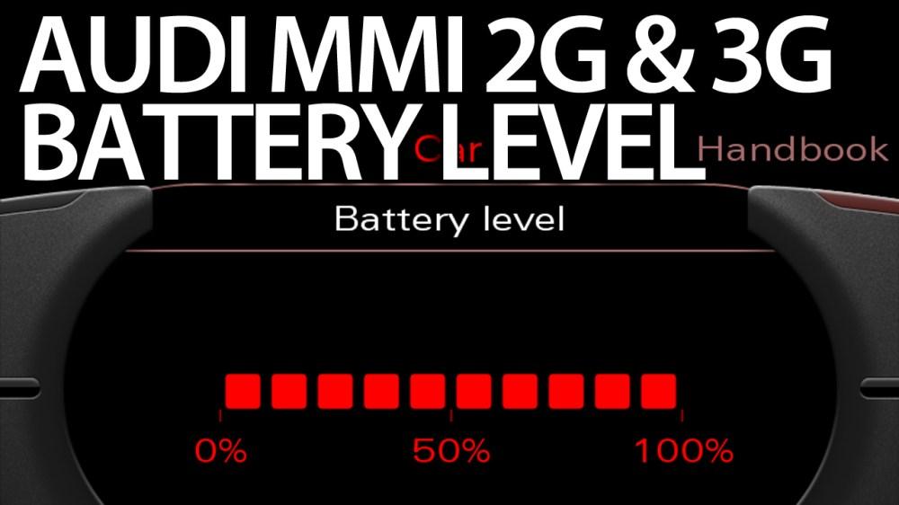 medium resolution of audi mmi battery level status 2g 3g activation