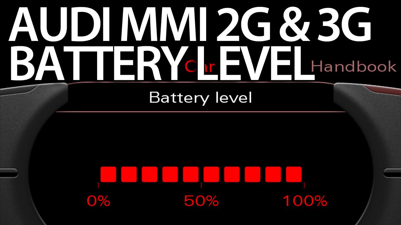 hight resolution of audi mmi battery level status 2g 3g activation