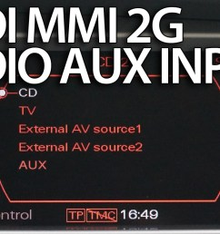 audi mmi 2g aux in activation [ 1280 x 720 Pixel ]