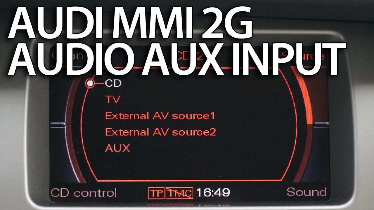 hight resolution of audi mmi 2g aux in activation