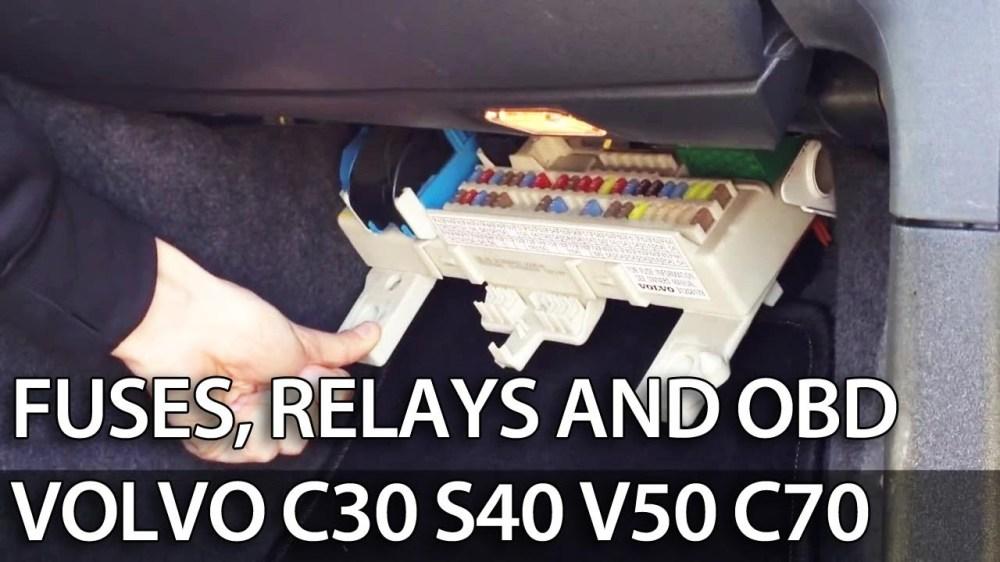 medium resolution of volvo fuses location c30 s40 v50 c70