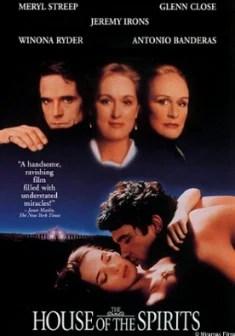 La Casa degli Spiriti  Film 1993