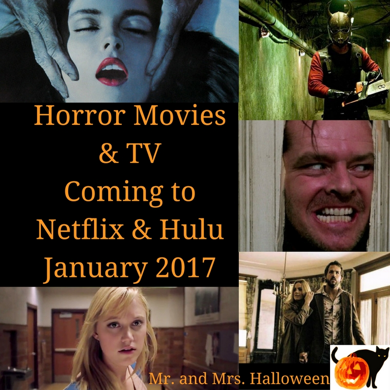 Horror Movies & TV Coming to Netflix & Hulu - January 2017