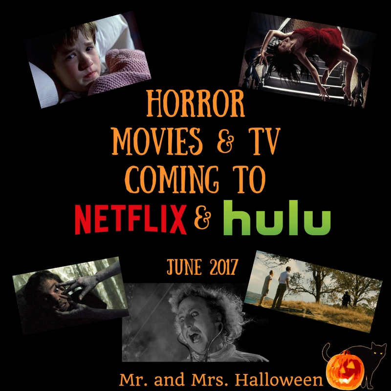 Horror Movies & TV Coming to Netflix & Hulu - June 2017