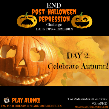End Post-Halloween Depression celebrate autumn fall