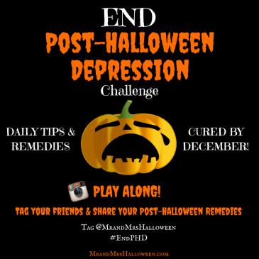 End Post-Halloween Depression