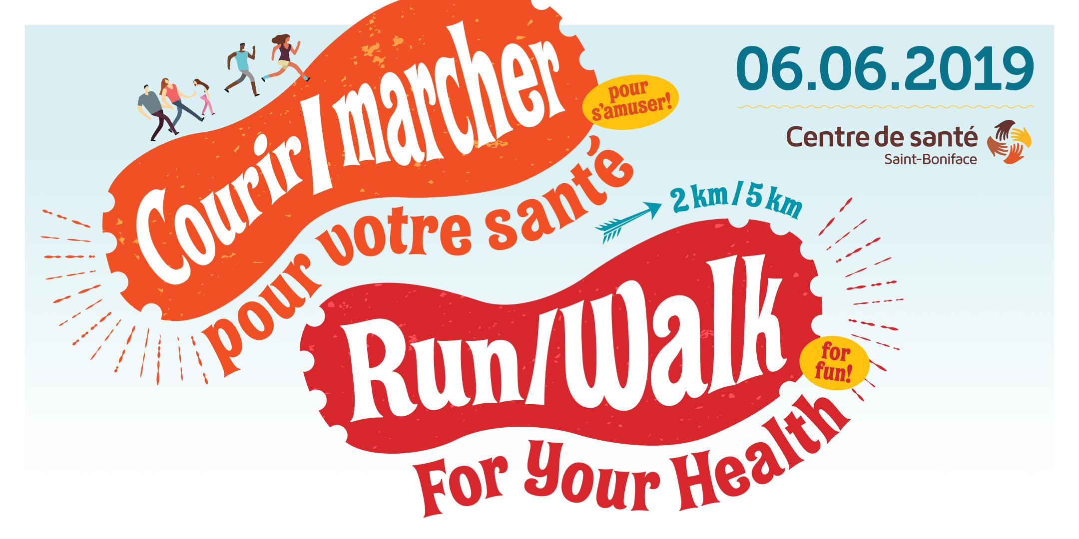 Courir/Marcher pour Votre Sante; Run/Walk for Your Health