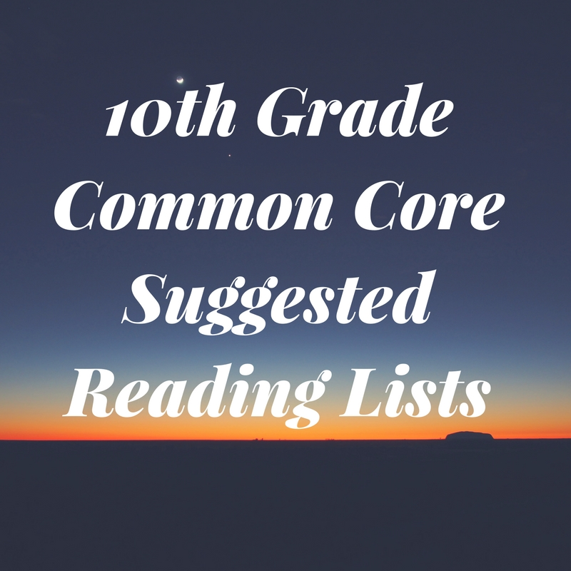10th Grade Common Core Suggested Reading Lists