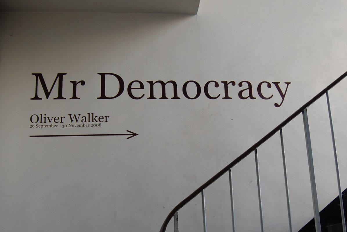 Mr Democracy indoor sign