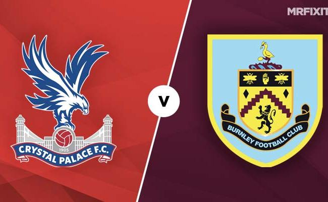 Crystal Palace Vs Burnley Betting Tips And Preview
