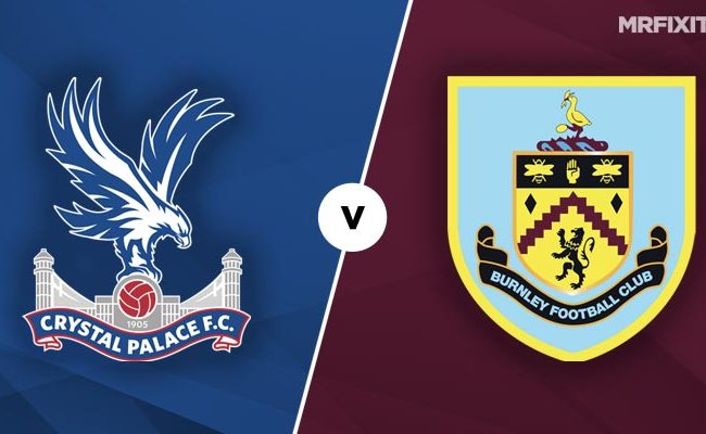Crystal Palace Vs Burnley Prediction And Betting Tips