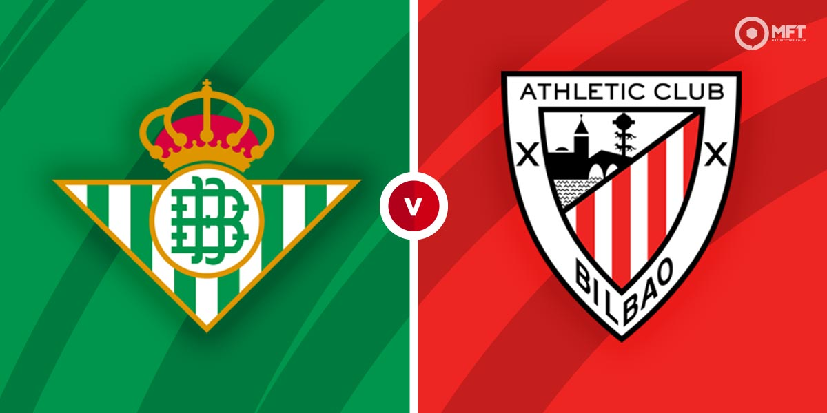Real Betis – Athletic Bilbao Prediction and Betting