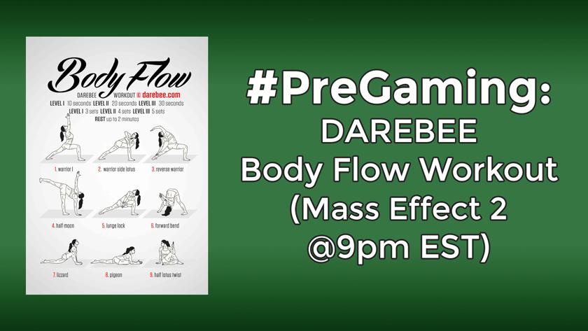 #PreGaming: DAREBEE Body Flow Yoga