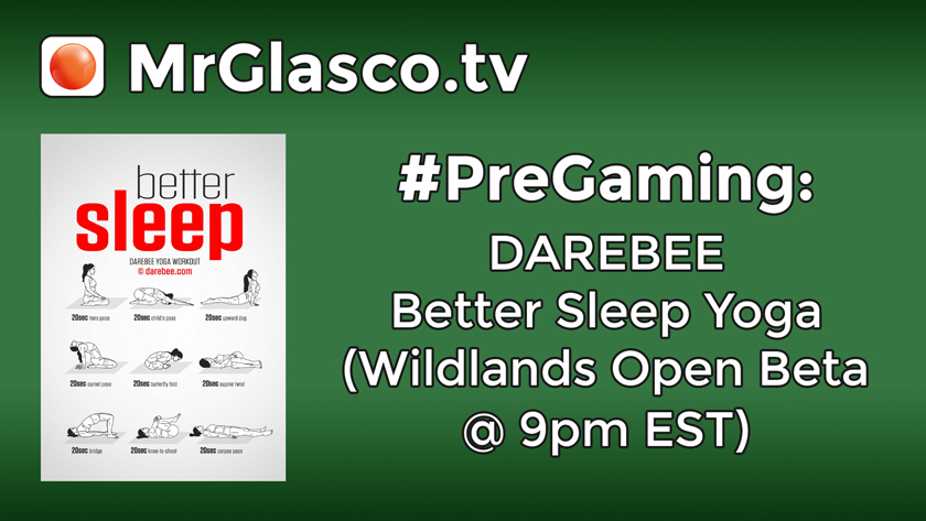 #PreGaming: DAREBEE Better Sleep Yoga Workout