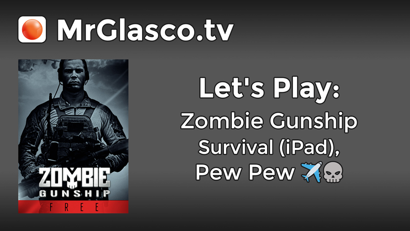 Let's Play: Zombie Gunship Survival (iPad), Pew Pew