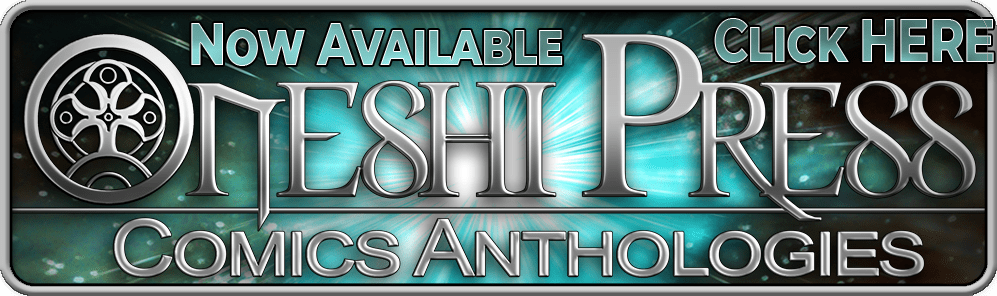 Oneshi Press Comics Anthologies are now available