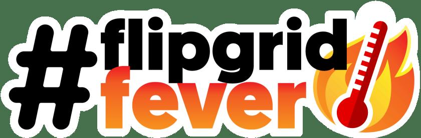 FlipgridFever
