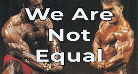 Equality? We Are NOT All Equal… And That's OK.
