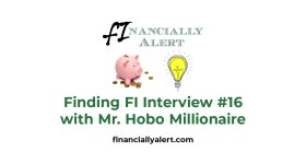 "MHM ""Finding FI"" Interview #16 On FinanciallyAlert.Com"