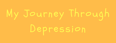 My Journey Through Depression