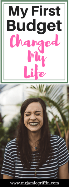 My First Budget Changed My Life