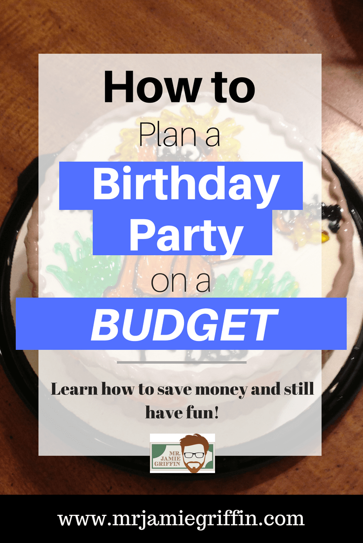 Plan the Best Birthday on a Budget