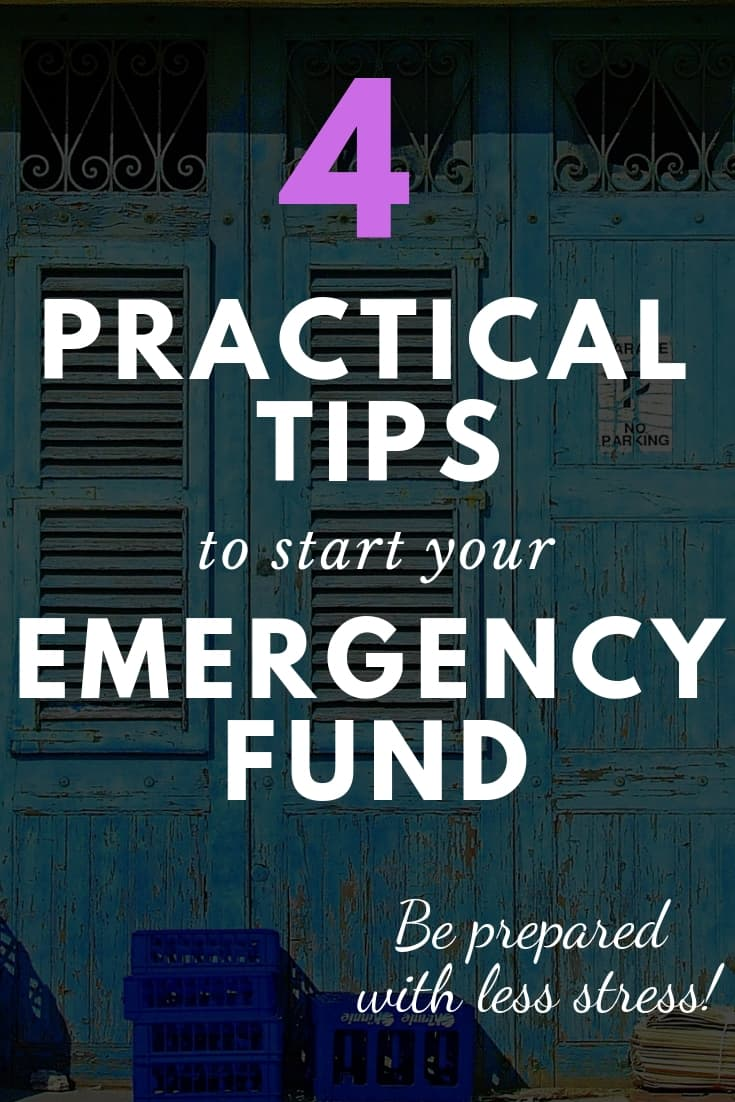 4 Practical Tips to Start an Emergency Fund and Save More Money