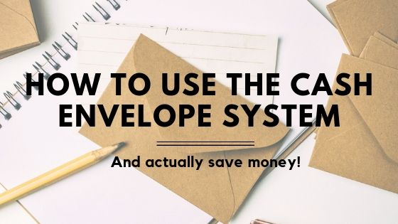 How to Use Cash Envelope System Cover Photo