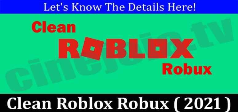 Clean Roblox Robux