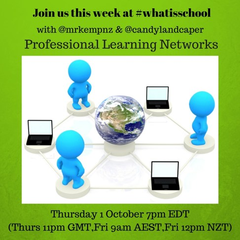 Join us at #whatisschool PLN