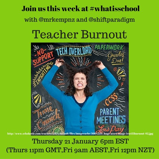 Join us at #whatisschool Teacher Burnout