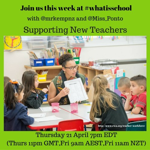 Join us at #whatisschool New Teachers