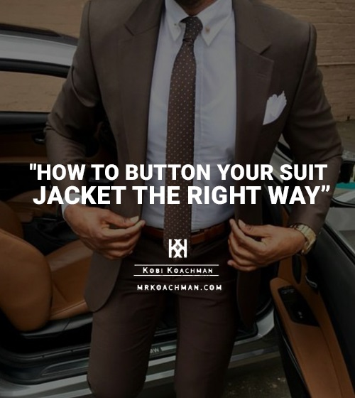 Suit Buttoning Rules: How to Button Your Suit Jacket The Right Way