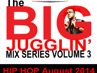 Mr. Magnum - The Big Jugglin' Mix Series Vol 3 Hip Hop August 2014