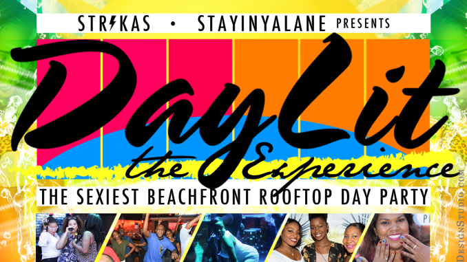 DayLit - The Experience - The Beachfront Rooftop Day Party with a View. Featuring Mr. Magnum, Your Girl's Favourite DJ.