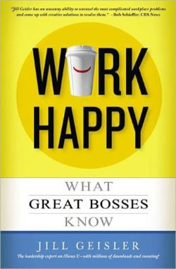 Work Happy: What Great Bosses Know, Jill Geisler, Poynter Institute, Mr. Media Interviews