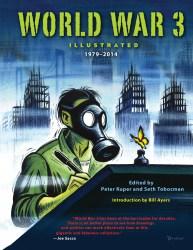 World War 3 Illustrated 1979-2014 by Peter Kuper, graphic novelist, Mr. Media Interviews