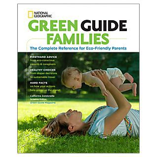 Green Guide Families: The Complete Reference for Eco-Friendly Parents, Seth Bauer, National Geographic, Mr. Media Interviews