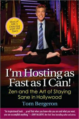 I'm Hosting as Fast as I Can! by Tom Bergeron, Dancing with the Stars, America's Funniest Home Videos, Mr. Media Interviews