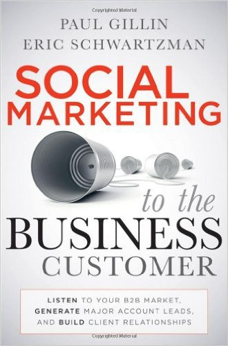 Social Marketing to the Business Customer by Paul Gillin and Eric Schwartzman, Mr. Media Interviews