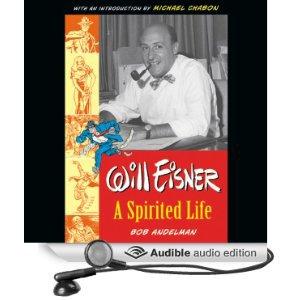 Will Eisner: A Spirited Life, audiobook, by Bob Andelman