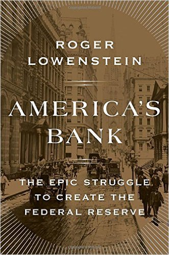 America's Bank: The Epic Struggle to Create the Federal Reserve by Roger Lowenstein, Mr. Media Interviews