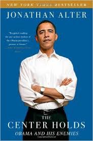 The Center Holds: Obama and His Enemies by Jonathan Alter, Mr. Media Interviews