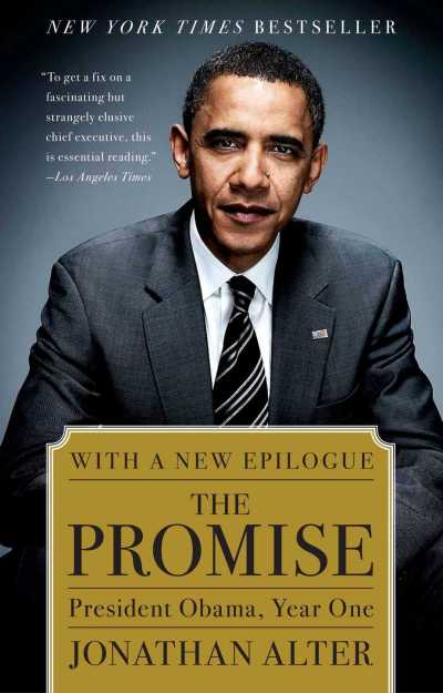 The Promise: President Obama, Year One by Jonathan Alter, Mr. Media Interviews