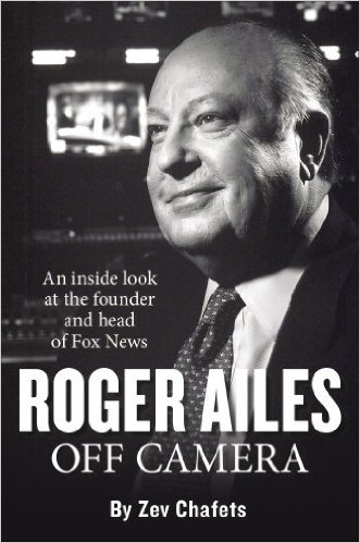 Roger Ailes: Off Camera by Zev Chafets, Mr. Media Interviews