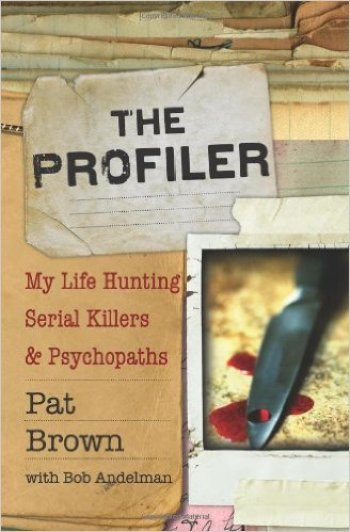 The Profiler: My Life Hunting Serial Killers & Psychopaths by Pat Brown, Mr. Media Interviews